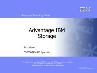 Advantage IBM  Storage
