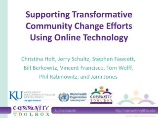 Supporting Transformative Community Change Efforts Using Online Technology