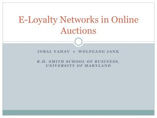 E-Loyalty Networks in Online Auctions