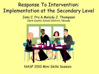 NASP 2010 Mini Skills Session