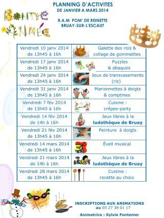 PLANNING D'ACTIVITES  DE JANVIER A MARS 2014  R.A.M  POM' DE REINETTE  BRUAY-SUR-L'ESCAUT