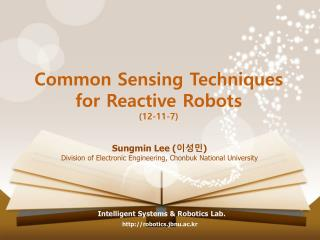 Common Sensing Techniques for Reactive Robots (12-11-7)