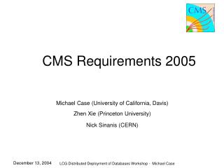 CMS Requirements 2005