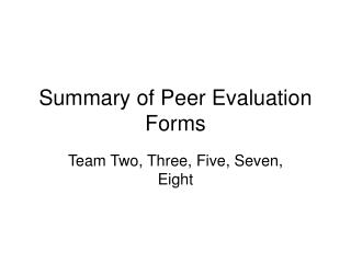 Summary of Peer Evaluation Forms