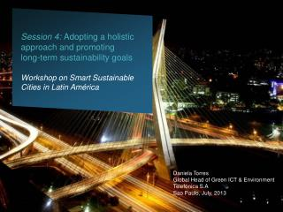 Session  4:  Adopting  a holistic approach and promoting long-term sustainability  goals