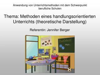 Anwendung von Unterrichtsmethoden mit dem Schwerpunkt berufliche Schulen