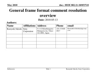 General frame format comment resolution overview
