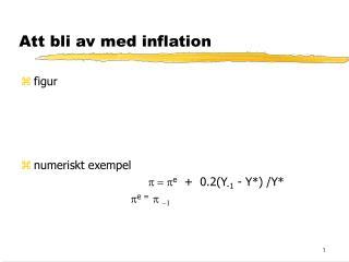 Att bli av med inflation