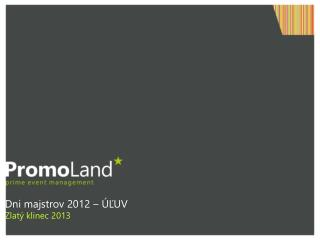 Dni majstrov 2012  –  ÚĽUV Zlatý klinec 2013