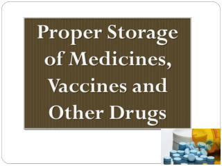 Where do you keep your medicines?