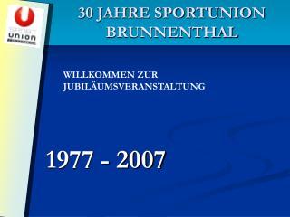 30 JAHRE SPORTUNION BRUNNENTHAL