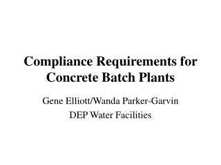 Compliance Requirements for Concrete Batch Plants