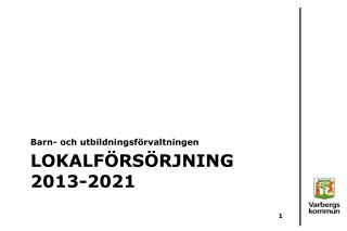 Lokalförsörjning  2013-2021