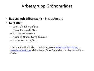 Arbetsgrupp Gr�nomr�det