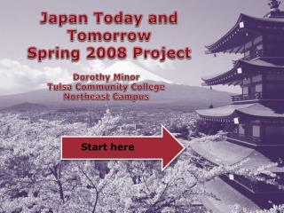 Japan Today and Tomorrow Spring 2008 Project