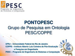 PONTOPESC Grupo de Pesquisa em Ontologia PESC/COPPE
