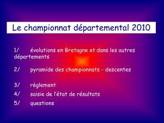 Le championnat départemental 2010