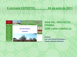 II Jornada EXPERTIC.                04 de julio de 2011