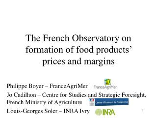 The French Observatory on formation of food products' prices and margins