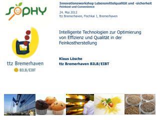 Intelligente Technologien zur Optimierung von Effizienz und Qualität in der Feinkostherstellung