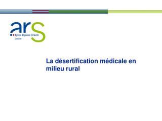 La désertification médicale en milieu rural
