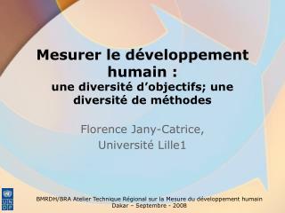Mesurer le développement humain :  une diversité d'objectifs; une diversité de méthodes