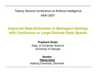 Twenty Second Conference on Artificial Intelligence