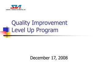 Quality Improvement  Level Up Program