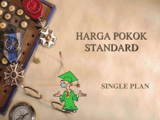 HARGA POKOK STANDARD