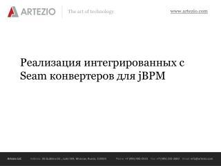 Реализация интегрированных с  Seam  конвертеров для  jBPM