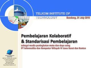TELKOM INSTITUTE OF TECHNOLOGY