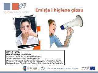 Emisja i higiena głosu
