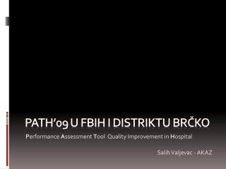 PATH'09 u FBiH i distriktu brčko