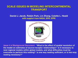 SCALE ISSUES IN MODELING INTERCONTINENTAL TRANSPORT