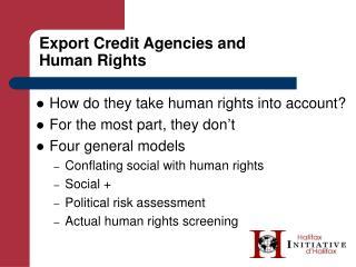 Export Credit Agencies and Human Rights