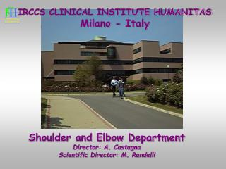 IRCCS CLINICAL INSTITUTE HUMANITAS Milano - Italy