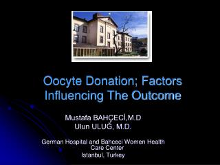 Oocyte Donation; Factors Influencing The Outcome