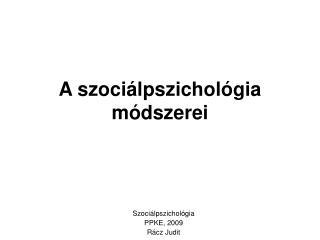 A szociálpszichológia módszerei