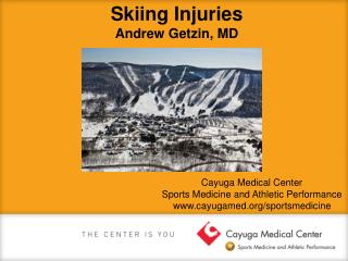 Skiing Injuries Andrew Getzin, MD