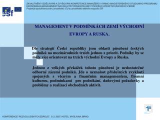 MANAGEMENT VPODMÍNKÁCH ZEMÍ VÝCHODNÍ EVROPY A RUSKA.
