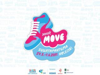 Your Move SPORT pe - su   27.5 .–29.5.  - urheiluseuroissa  harrastaville  nuorille