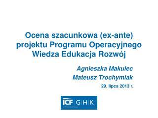 Ocena szacunkowa (ex-ante) projektu Programu Operacyjnego Wiedza Edukacja Rozwój