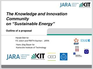 "The Knowledge and Innovation Community  on ""Sustainable Energy"" Outline of a proposal"