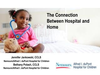 The Connection Between Hospital and Home