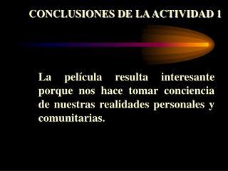 CONCLUSIONES DE LA ACTIVIDAD 1
