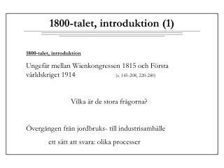 1800-talet, introduktion (1)