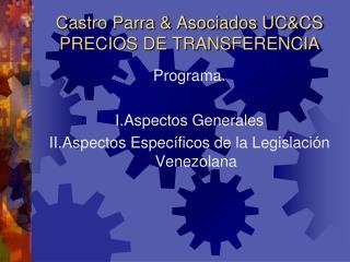 Castro Parra & Asociados UC&CS  PRECIOS DE TRANSFERENCIA