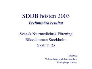 SDDB hösten 2003