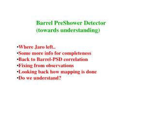 Barrel PreShower Detector (towards understanding)