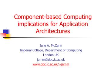 Component-based Computing implications for Application Architectures